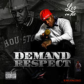 Demand Respect by Los of the SUC