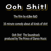 Ooh Shit! the Film Soundtrack de Various Artists