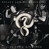 Live From Kingston by Bullet For My Valentine