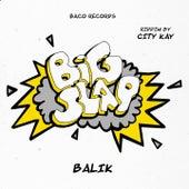 Où est passé l'amour ? (Big Slap Riddim by City Kay) de Balik