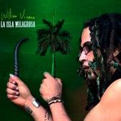La isla milagrosa (Remasterizado) by William Vivanco