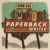 Paperback Writer von The Lil Smokies