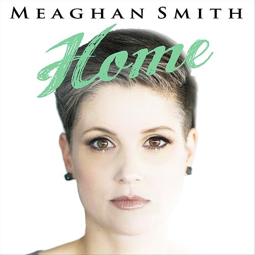 Home by Meaghan Smith