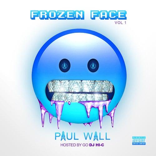 Frozen Face, Vol. 1 by Paul Wall