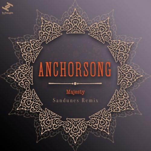Majesty (Sandunes Remix) by Anchorsong