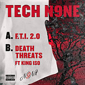 F.T.I. 2.0 / Death Threats by Tech N9ne