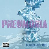 Pneumonia von London Jae