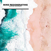 Mind Regenerating Alpha Sounds de Deep Focus