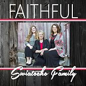 Faithful by The Swiatocho Family