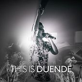 This Is Duende by Duende