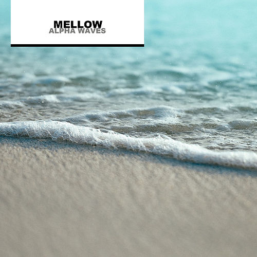 Mellow Alpha Waves for Babies by Baby Sounds