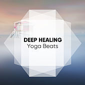 Deep Healing Yoga Beats de 432Hz Yoga