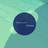 Memorable Noises for a Deep, Peaceful Sleep by Sleepy Times
