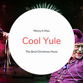 Cool Yule (The Best Christmas Songs) by Various Artists