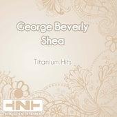 Titanium Hits de George Beverly Shea