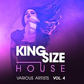 King Size House, Vol. 4 von Various Artists