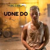 Udne Do - Single by Big Deal