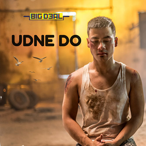 Udne Do - Single by Big Deal