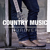Country Music Forever de Various Artists