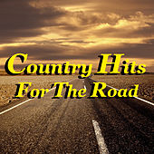 Country Hits For The Road von Various Artists