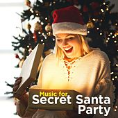 Music for Secret Santa Party de Various Artists