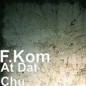 At Dat Chu de F.Kom