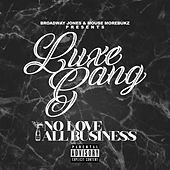 No Love All Business by Various Artists