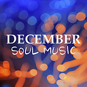 December Soul Music by Various Artists