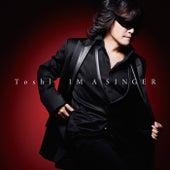 Im A Singer de Toshl