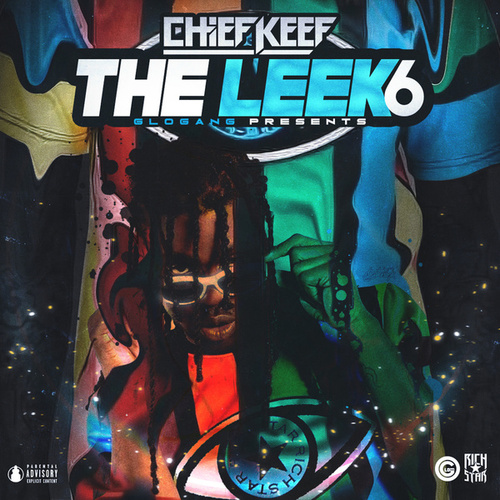 The Leek (Vol. 6) by Chief Keef