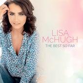 The Best So Far by Lisa McHugh