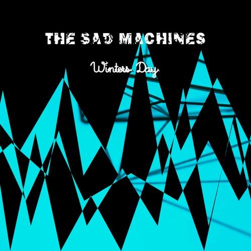 Winters Day de The Sad Machines