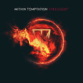 Firelight (Single Edit) by Within Temptation