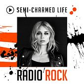 Semi-Charmed Life: Radio Rock de Various Artists
