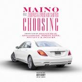 Choosin' by Maino