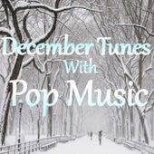 December Tunes With Pop Music von Various Artists