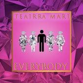 Everybody de Teairra Mari