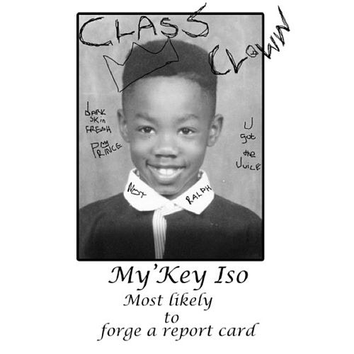 Class Clown by My'Key Iso