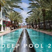 Deep Pool 2 de Various Artists