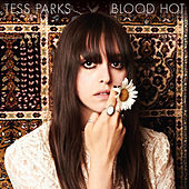Blood Hot de Tess Parks