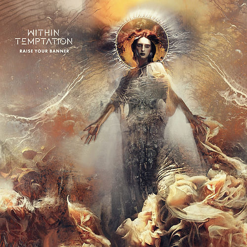 Raise Your Banner (Extended Version) von Within Temptation
