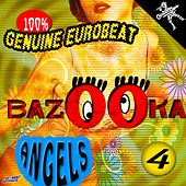 Bazooka Angels, Vol. 4 by Various Artists