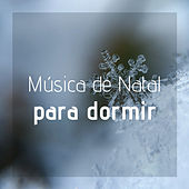Música de Natal para Dormir - Violão, Sinos, Piano, Música de Natal Angelical de All I Want For Christmas Is You
