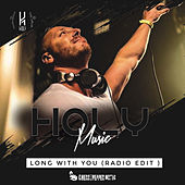 Long With You (Radio Edit) by Holy