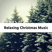 2 Hours of Relaxing Christmas Music - Instrumental Xmas Music, Relaxing Carols, Sounds of Nature by Christmas Favourites