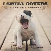 I Smell Covers by Various Artists