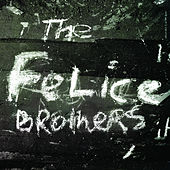 The Felice Brothers (Bonus Track Version) de The Felice Brothers