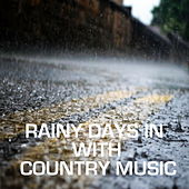 Rainy Days In With Country Music von Various Artists