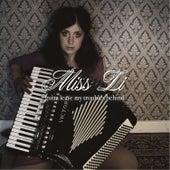 Gotta Leave My Troubles Behind von Miss Li