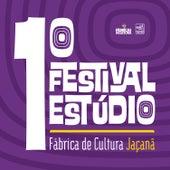 1° Festival Estúdio Fábrica de Cultura Jaçanã de Various Artists